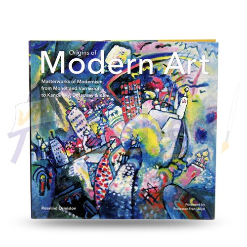 Origins of Modern Art - Book by Rosalind Ormiston